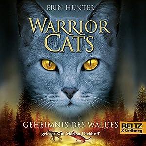 Das Geheimnis des Waldes (Warrior Cats 3) Hörbuch