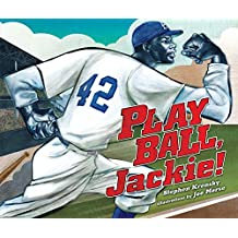 Play Ball, Jackie! (Single Titles (Hardcover))