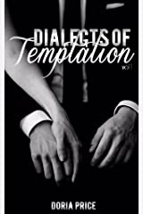 Dialects of Temptation Vol. I Kindle Edition