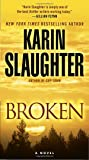 Broken: A Novel (Will Trent)