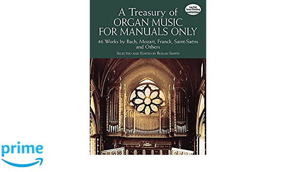 A Treasury Of Organ Music For Manuals Only Dover Music for Organ: Amazon.es: Rollin Smith: Libros en idiomas extranjeros