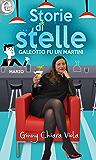 Galeotto fu un Martini (eLit) (Storie di stelle Vol. 3)