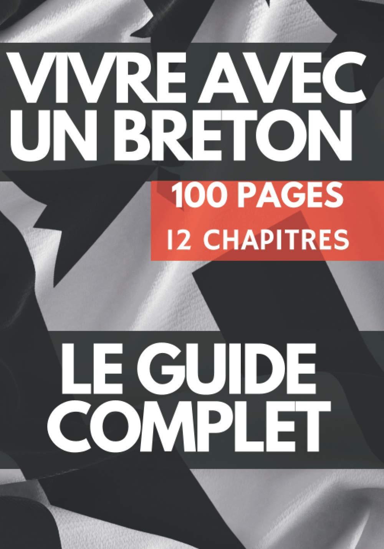 VIVRE AVEC UN BRETON – 100 PAG…
