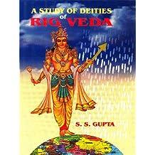 A Study Of Deities Of Rig Veda