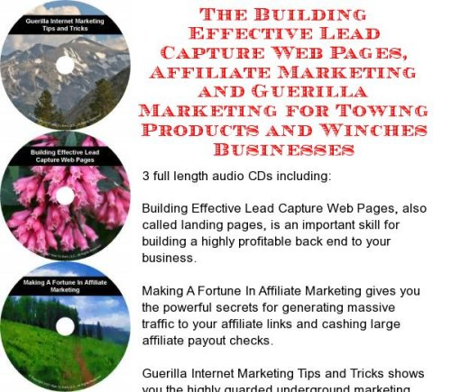 The Guerilla Marketing, Building Effective Lead Capture Web Pages, Affiliate Marketing for Towing Products and Winches Businesses