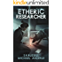 Etheric Researcher: A Kurtherian Gambit Series (Etheric Adventures: Anne and Jinx Book 2)