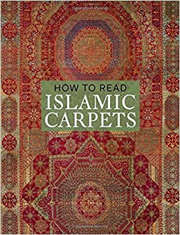 Book How to Read Islamic Carpets (The Metropolitan Museum of Art - How to Read)