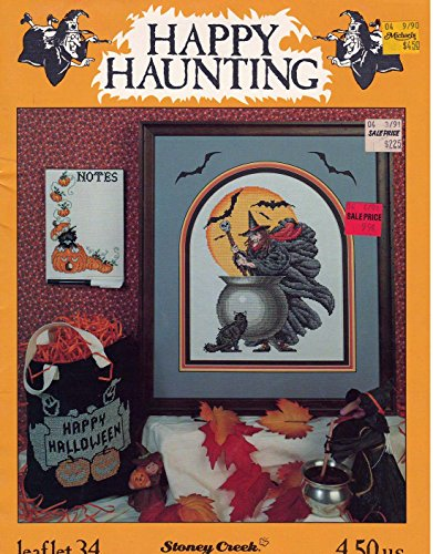 Happy Haunting (Stoney Creek Collection Leaflet 34 Halloween Cross Stitch Patterns) -