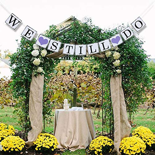 Wedding Theme Bunting Banner Will You Marry Me/We Still Do Party Decor |Item - We Still Do|