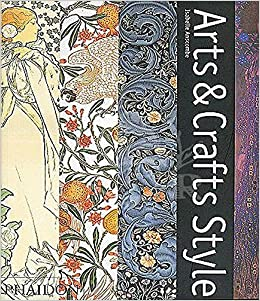 Arts And Crafts Style Anscombe Isabelle 9780714834696 Amazon Com Books