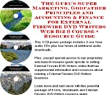 img - for The Guru's Super Marketing, Godfather Principles and Accounting & Finance for External Firewire DVD Writers Web Biz 3 Course + Resource Guide book / textbook / text book