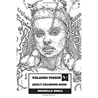 Yolandi Visser Adult Coloring Book: Die Antwoord Vocal and Cute Rapper, Talented ZEF Promoter and Culture Inspired Adult Coloring Book