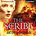The Scribe Audiobook by Antonio Garrido, Simon Bruni (translator) Narrated by Tanya Eby