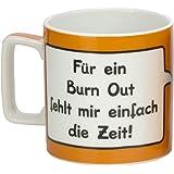 """Sheepworld 42470 Tasse Wortheld """"Für ein Burn Out fehlt mir einfach die Zeit!"""", Porzellan, orange"""