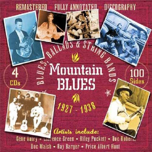 Mountain Blues: Blues Ballads & String Bands by Jsp Records