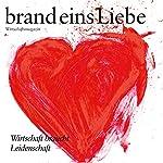brand eins audio: Liebe |  brand eins