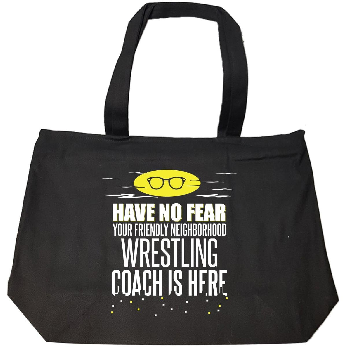 Have No Fear Wrestling Coach Is Here Gift From Students - Tote Bag With Zip