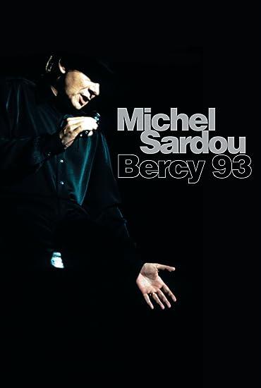 Michel Sardou : Bercy 93