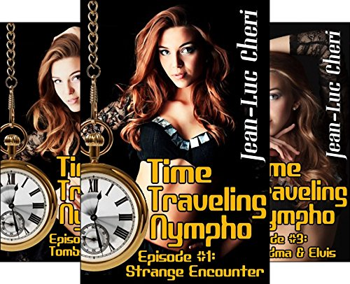 Time Traveling Nympho (3 Book Series)