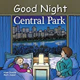 img - for Good Night Central Park (Good Night Our World) book / textbook / text book