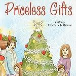 Priceless Gifts   Cynthia J. Quinn
