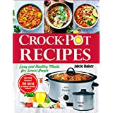 Crockpot Recipes: Easy and Healthy Meals for Smart People (Crock-Pot Cookbook, Healthy Crock Pot recipes, Slow Cooking for Weight Loss)