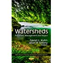 Watersheds: Processes, Management and Impact (Water Resource Planning, Development and Management)