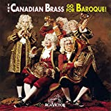 Classical Music : Go For Baroque! - The Canadian Brass
