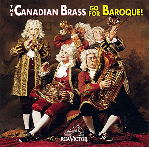 Go For Baroque! - The Canadian Brass by RCA