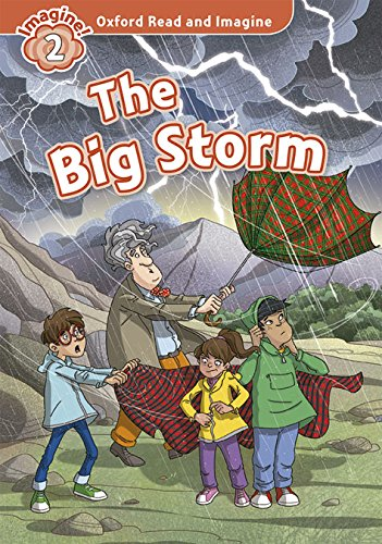 Oxford Read and Imagine: Oxford Read & Imagine 2 The Big Storm Pack - 9780194722865 (Inglés) Tapa blanda – 1 may 2015 Paul Shipton S.A. 0194722864 Inglese