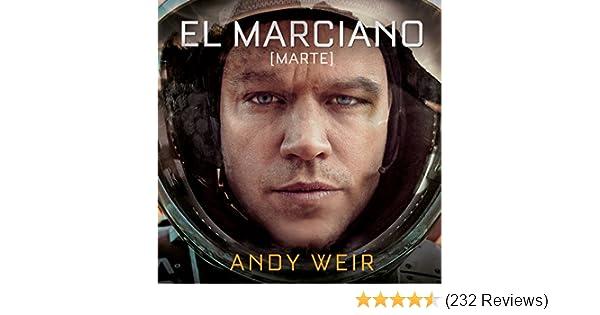 Amazon.com: El marciano [The Martian] (Audible Audio Edition): Andy Weir, José Posada, Xavier Fernández, Penguin Random House Grupo Editorial: Books