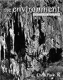 Environment, Chris C. Park, 0415122007