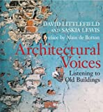 Architectural Voices - Listening to Old Buildings