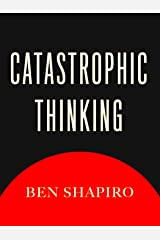 Catastrophic Thinking Kindle Edition