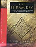 'THE HIRAM KEY: PHARAOHS, FREEMASONS AND THE DISCOVERY OF THE SECRET SCROLLS OF CHRIST'