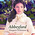 Abbeyford Audiobook by Margaret Dickinson Narrated by Nicolette McKenzie
