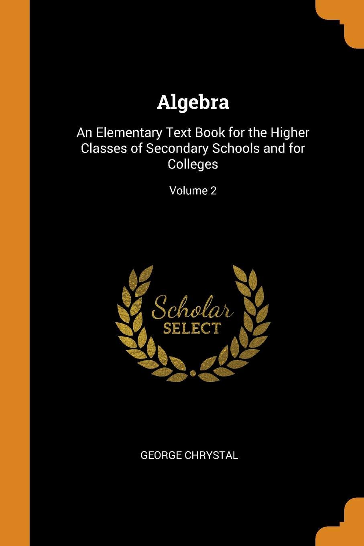 Higher Algebra (2 Volumes)