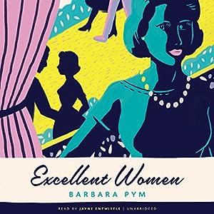 Excellent Women Audiobook