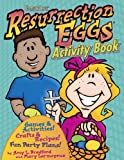 Resurrection Eggs Activity Book, Amy L. Bradford and Mary Larmoyeux, 1572297905