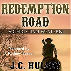 Redemption Road: A Christian Western