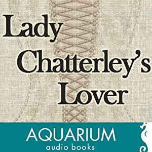 Lady Chatterley's Lover Hörbuch