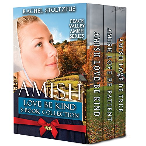 Amish Love Be Kind 3-Book Boxed Set (Peace Valley Boxed Sets 2)
