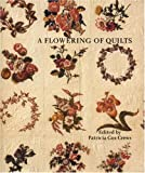 A Flowering of Quilts, , 0803215134