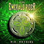 The Emerald Rider: Book Four of the Dragoneer Saga | M. R. Mathias