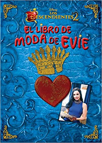 Los Descendientes 2. El libro de moda de Evie: Amazon.es: Disney, Editorial Planeta S. A.: Libros