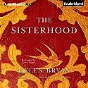 The Sisterhood Hörbuch von Helen Bryan Gesprochen von: Laura Roppe