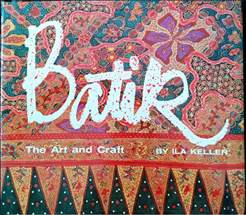 Batik : The Art and Craft ()