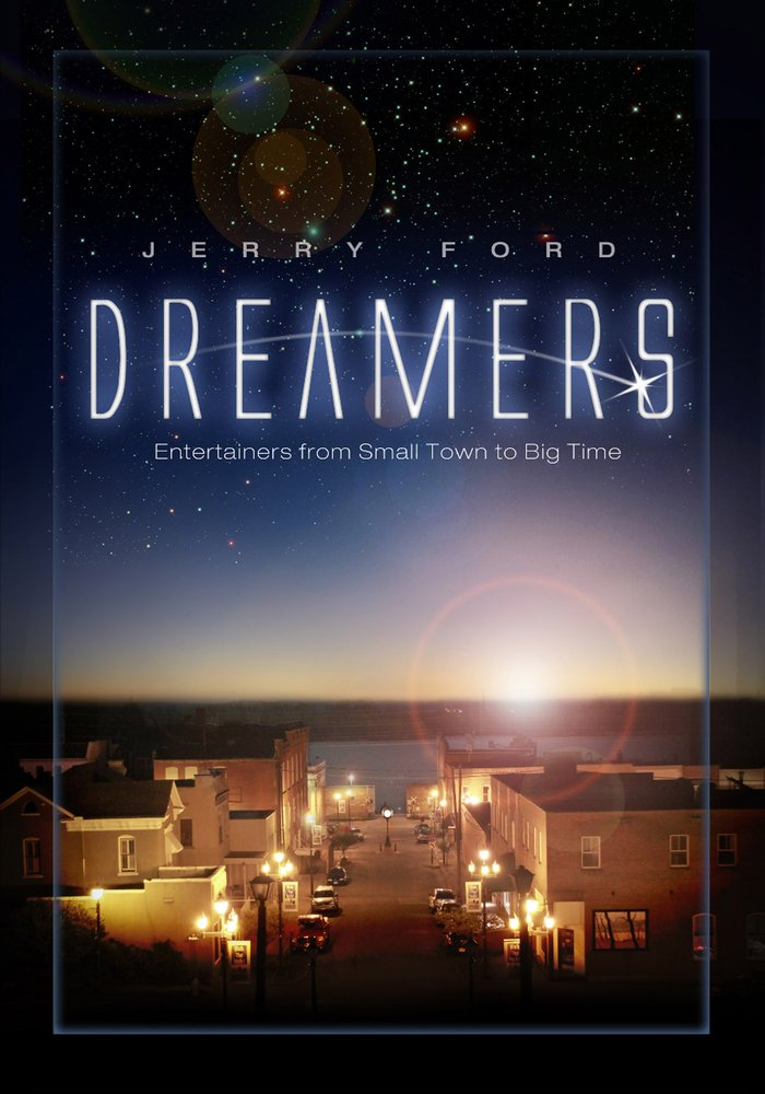 Download Dreamers: Entertainers from Small Town to Big Time PDF