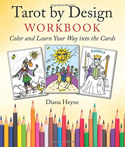 Tarot Fortune Telling - Tarot by Design Workbook: Color and Learn Your Way into the Cards