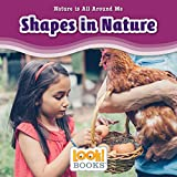Shapes in Nature (Nature Is All Around Me (LOOK! Books TM))